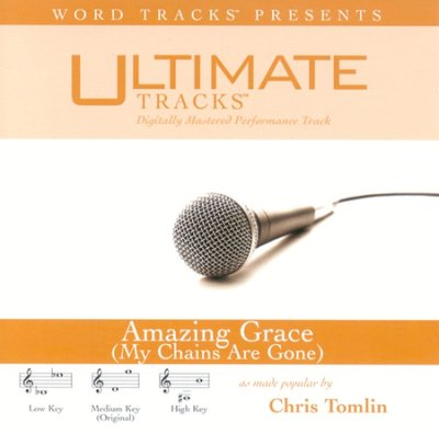 Amazing Grace (My Chains Are Gone) (Ampb: Chris Tomlin)