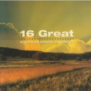 16 Great Southern Gospel Favorites