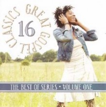 16 Great Gospel Classics The Best of, Vol. 1