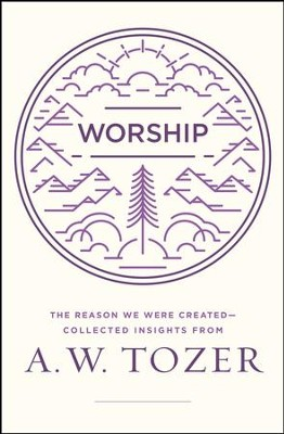 Worship: The Reason We Were Created
