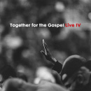 Together For The Gospel Live IV