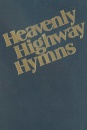 Heavenly Highway Hymns (Large Print)