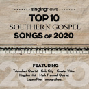 Singing News Top 10 Southern Gospel Songs of 2020