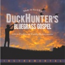 Duck Hunters Bluegrass Gospel