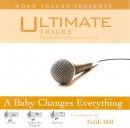 A Baby Changes Everything (Ampb: Faith Hill) image