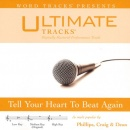 Craig & Dean) Tell Your Heart To Beat Again (Ampb: Phillips