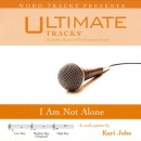 I Am Not Alone (Ampb: Kari Jobe)