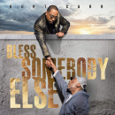 Bless Somebody Else