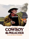 Cowboy And Preacher: The Life And Times Of Tri Robinson
