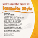 Karaoke Style: Southern Gospel Chart Toppers Vol. 1 image