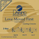 Love Moved First