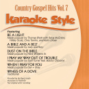 Karaoke Style: Country Gospel Hits Vol. 7