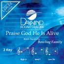 Praise God He Is Alive image