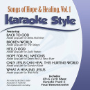 Karaoke Style: Songs of Hope & Healing Vol. 1 image