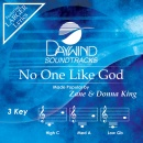 No One Like God