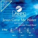 Jesus Gave Me Water