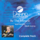 Be The Miracle (Complete Track)