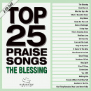 Top 25 Praise Songs: The Blessing