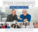 Dinner Conversations with Mark Lowry & Andrew Greer: Songs From the Set CD