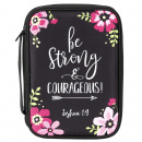 Be Strong & Courageous Bible Cover (XL)