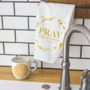 Pray Without Ceasing Tea Towel