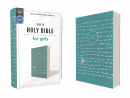 NIV Holy Bible for Girls (Leathersoft, Teal, Comfort Print)