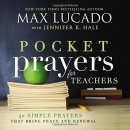 Pocket Prayers for Teachers: 40 Simple Prayers That Bring Peace and Renewa