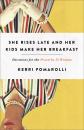 She Rises Late and Her Kids Make Her Breakfast: Devotions for the Proverbs 32 Woman