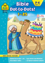 Bible Dot-to-Dots! Numbers 1-25 Ages 3 to 6