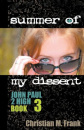 Summer of My Dissent
