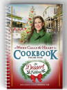 When Calls the Heart Cookbook Volume Four: The Dessert Edition