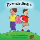 Extraordinary: An Extraordinary Picture Book About God's Love for Us (Large Print)