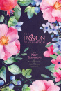 The Passion Translation New Testament (2nd Edition) Berry Blossoms: With Psalms, Proverbs and Song of Songs