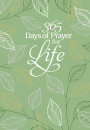 365 Days of Prayer for Life: Daily Prayer Devotional