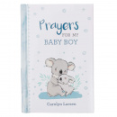 Prayers For My Baby Boy: 40 Prayers with Scripture | Padded Hardcover Gift Book For Moms