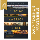 The One Year Pray for America Bible, NLT: Inspirational Daily Bible with Non-Partisan Prayer Prompts