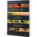 NLT The One Year Pray for Life Bible: A Daily Call to Prayer Defending the Dignity of Life