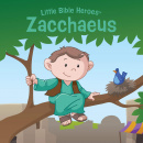 Zacchaeus, Little Bible Heroes Board Book