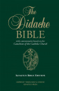The Didache Bible with Commentaries Based on the Catechism of the Catholic Church