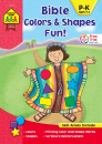 Bible Colors & Shapes Fun! Ages 4 to 6