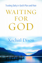 Waiting for God: Trusting Daily in God's Plan and Pace