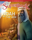 Noah and the Ark: A Boat for His Family and Every Animal on Earth (Superbook)
