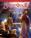 Miracles of Jesus (Superbook)