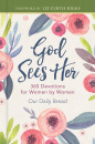 God Sees Her: 365 Devotions for Women by Women (Sequel to God Hears Her)