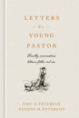 Letters to a Young Pastor: Timothy Conversations Between Father and Son
