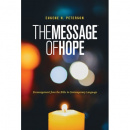 The Message of Hope: Encouragement from the Bible in Contemporary Language