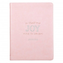 That My Joy May Be In You: Handy-sized Faux Leather Journal in Pink
