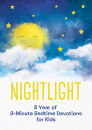 Nightlight: A Year of 3-Minute Bedtime Devotions for Kids
