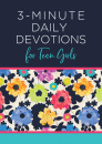 3-Minute Daily Devotions for Teen Girls (3-Minute Devotions)