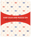 Keep Calm and Puzzle On: Bible Word Searches: 99 Puzzles